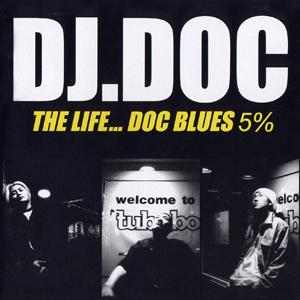 The Life… DOC Blues 5%