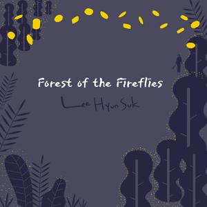 Forest Of The Fireflies